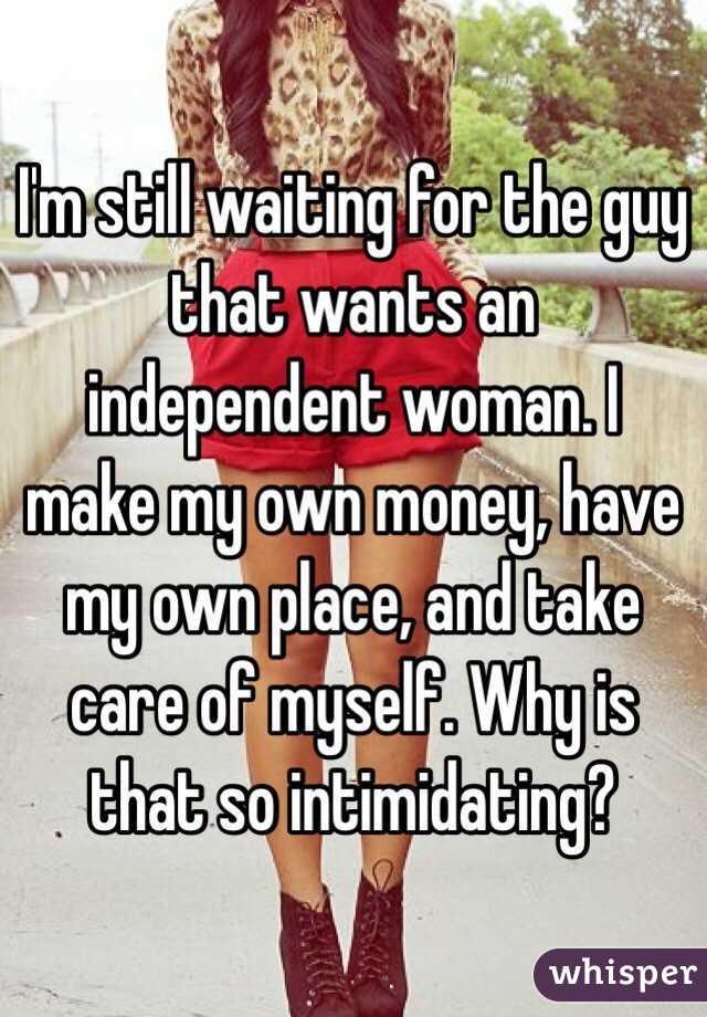 Am i intimidating guys
