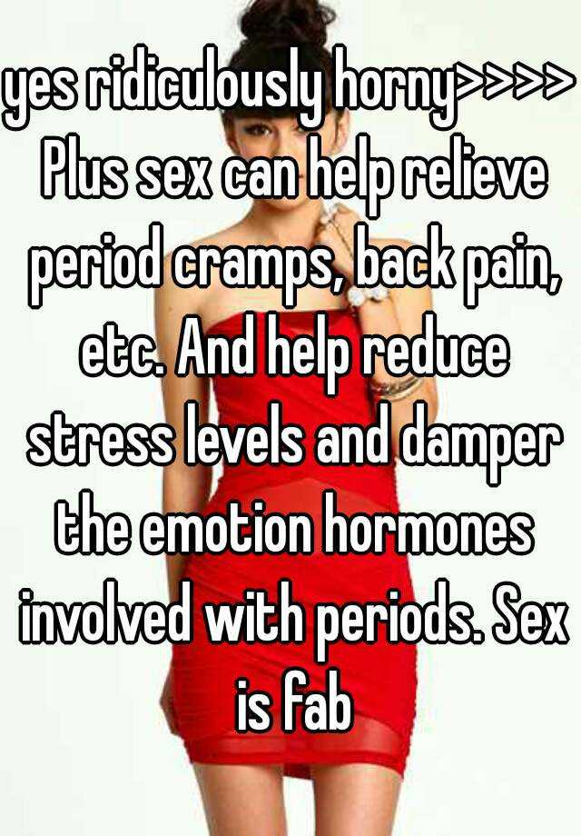 Does sex help menstrual cramps pics 28