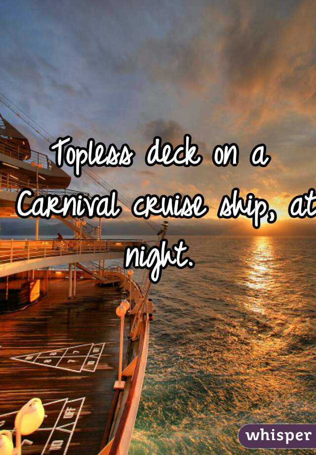 Deck On A Carnival Cruise Ship At Night - Cruise ship topless