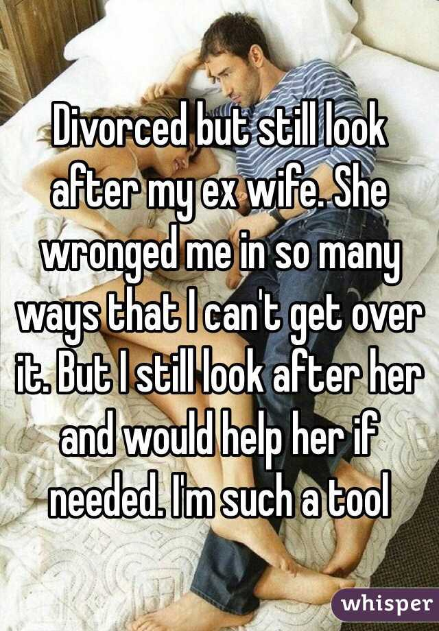 Can T Get Over Ex Wife