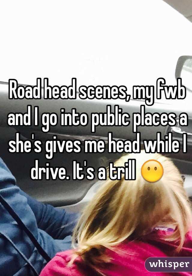 road head gives She