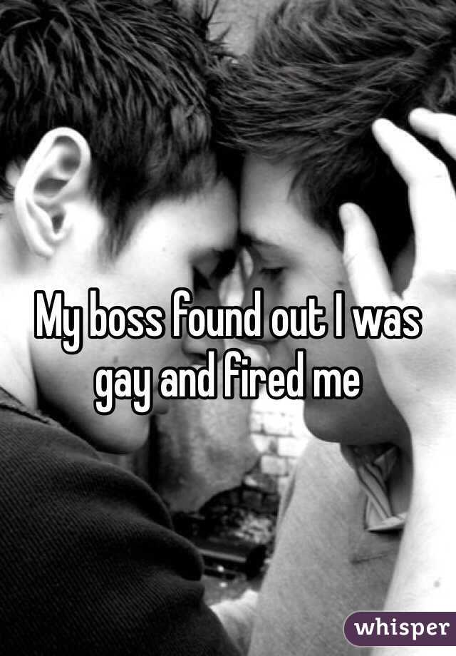 My boss found out I was gay and fired me
