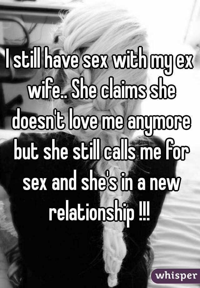 Should i have sex with my ex wife