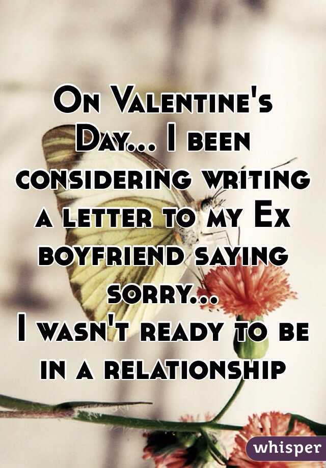 Valentines Day I been considering writing a letter to my Ex