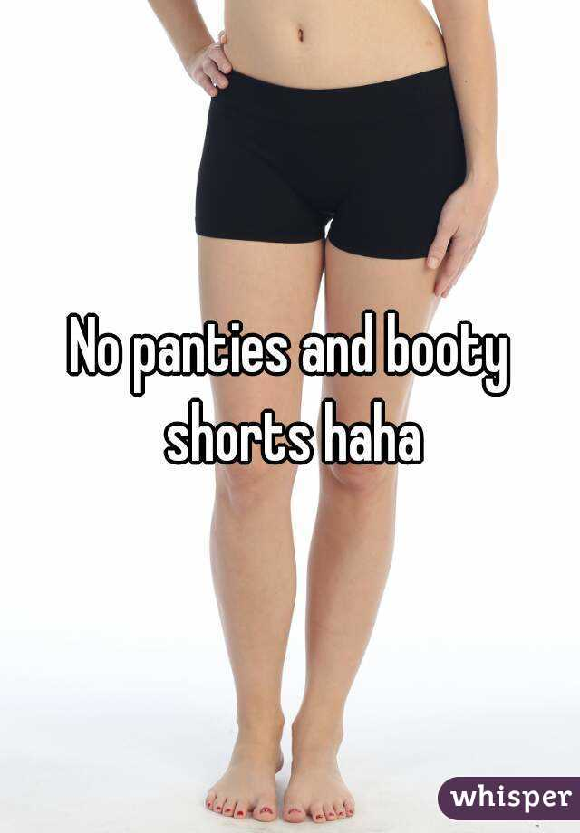 panties Booty shorts no