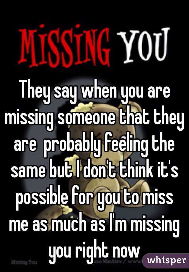 What To Say When U Miss Someone