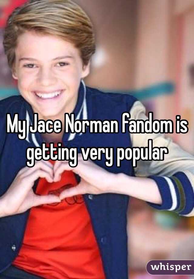 My Jace Norman fandom is getting very popular