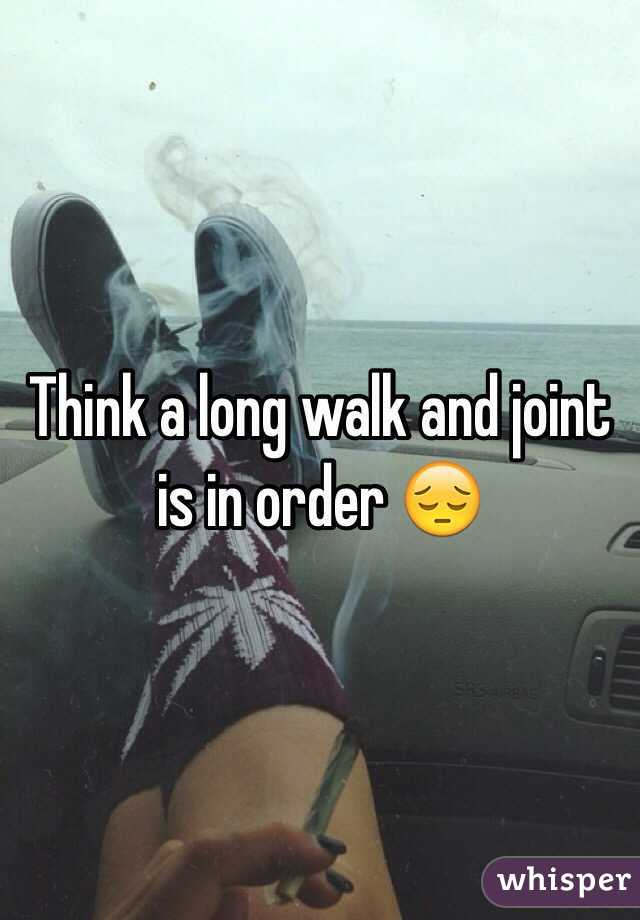 Think a long walk and joint is in order 😔