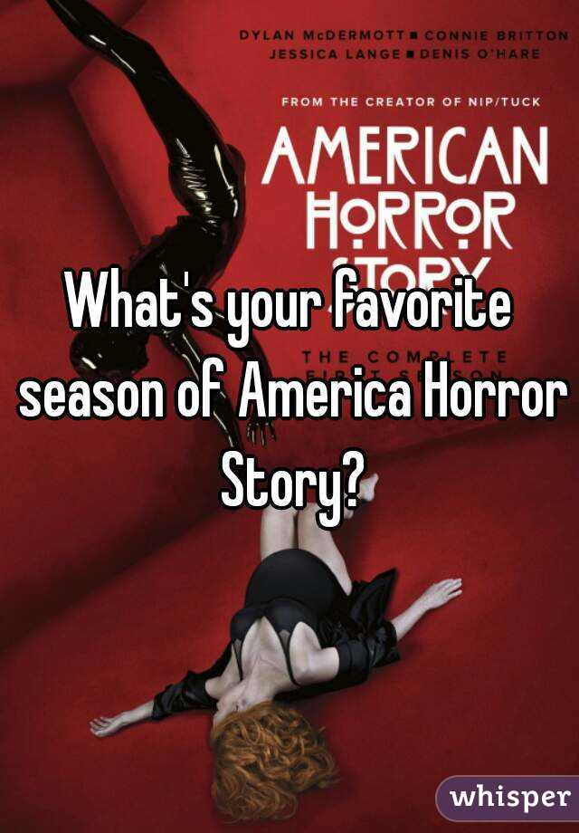 What's your favorite season of America Horror Story?