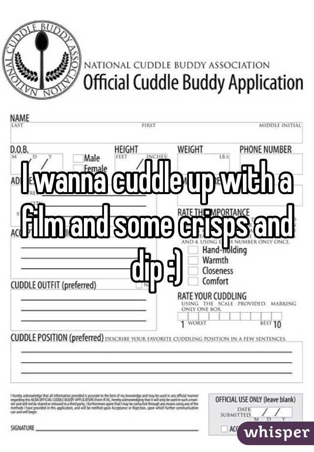 I wanna cuddle up with a film and some crisps and dip :)