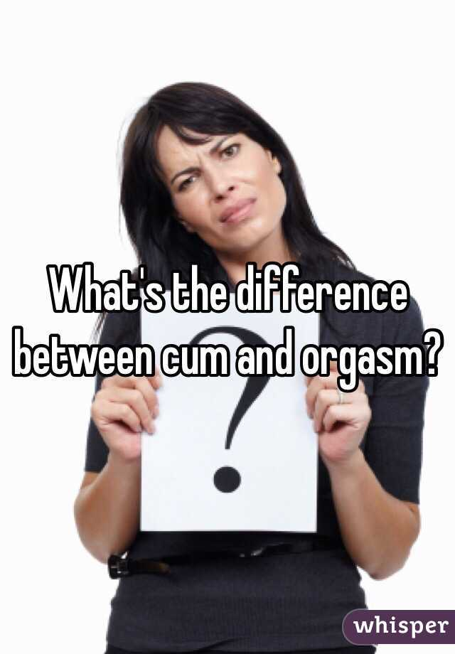 Difference between cumming and having an orgasm