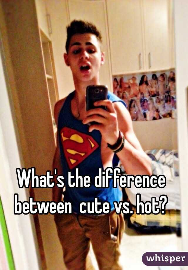 Between Difference Hot Cute The Whats And