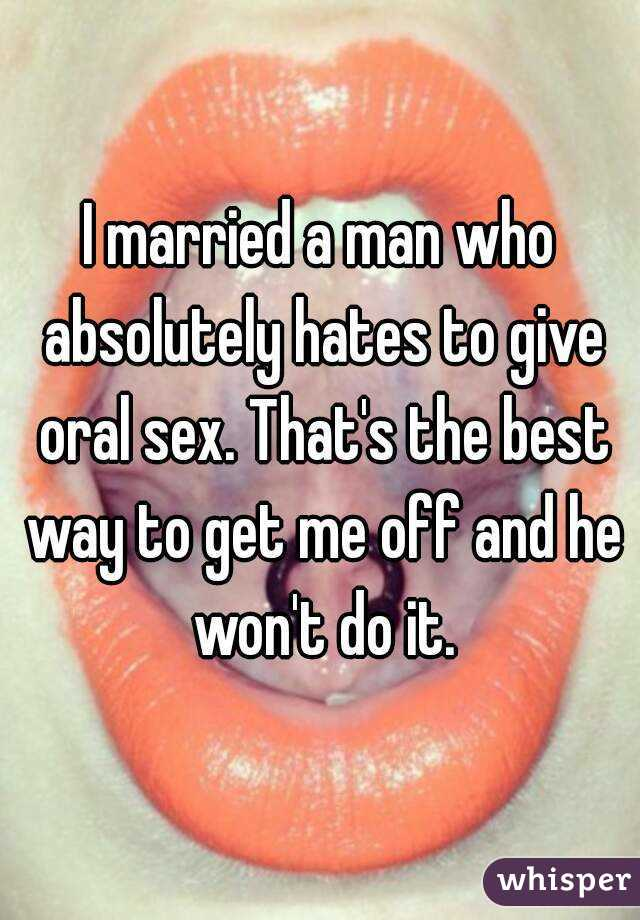 Why wont he have oral sex with me
