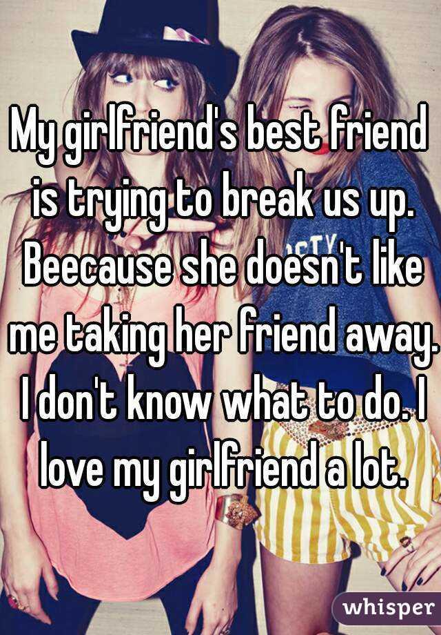 Girlfriend s best friend amusing