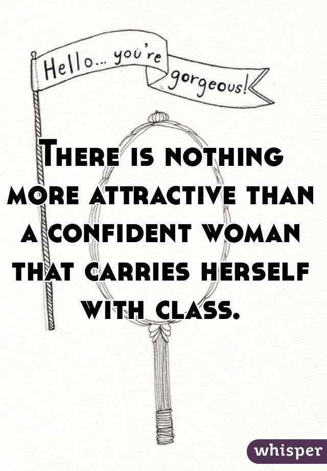 confident woman is attractive