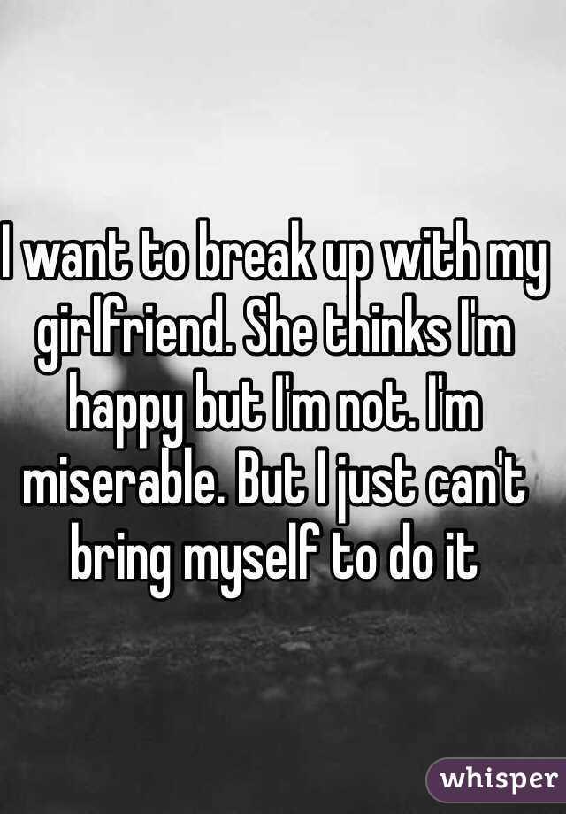 i want break up with my girlfriend