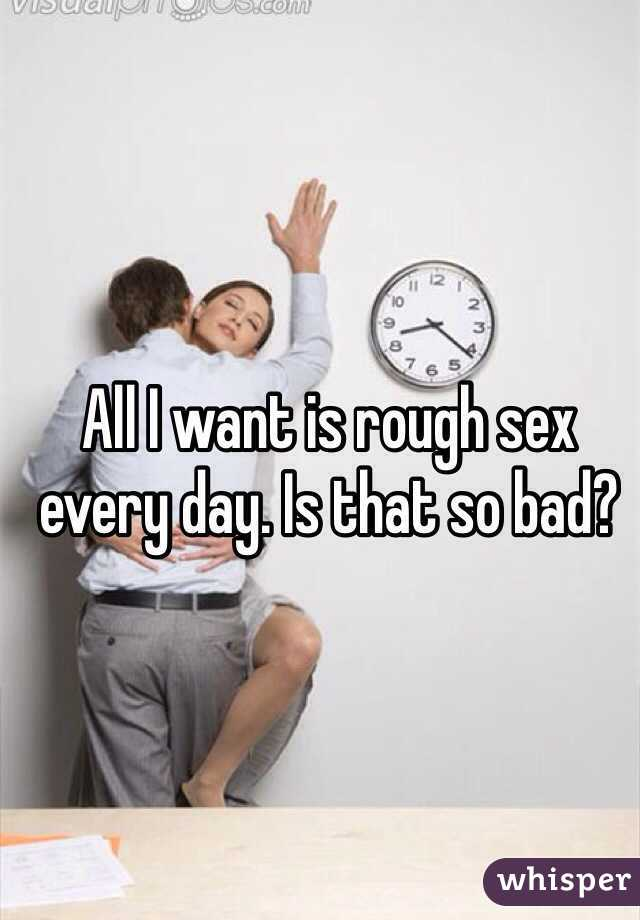 Is it bad to want sex everyday