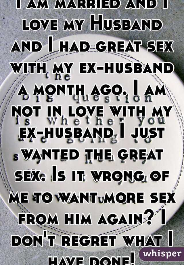 I want sex with my ex
