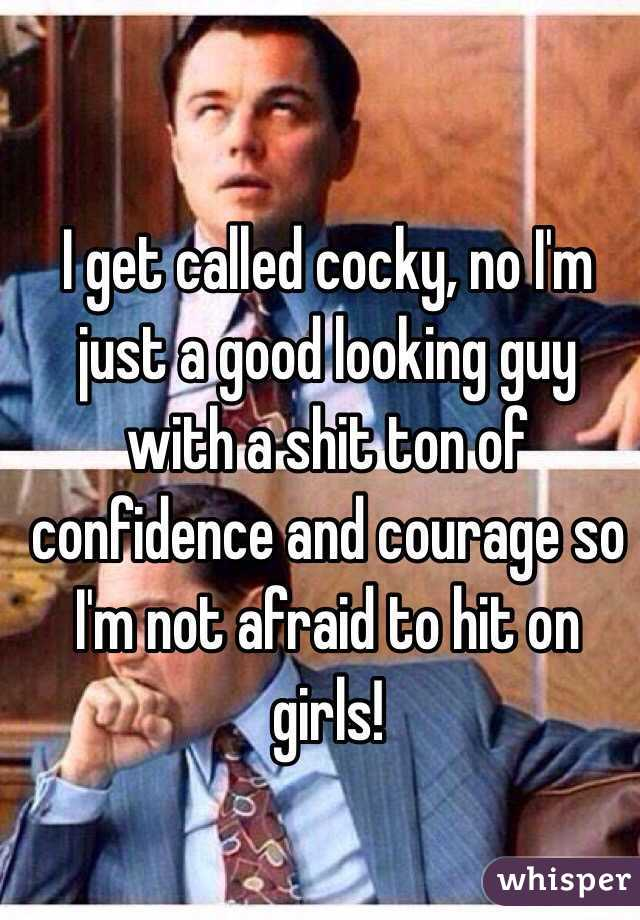 Girls afraid of good looking guys