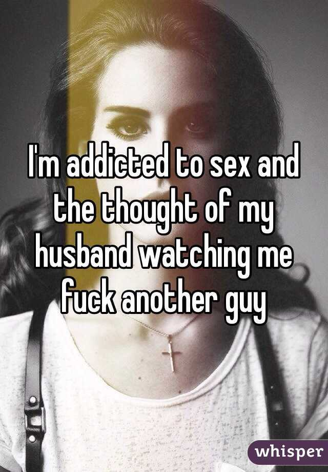 Watched me sex