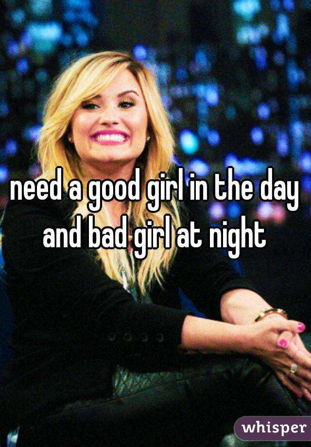 Bad girl by night