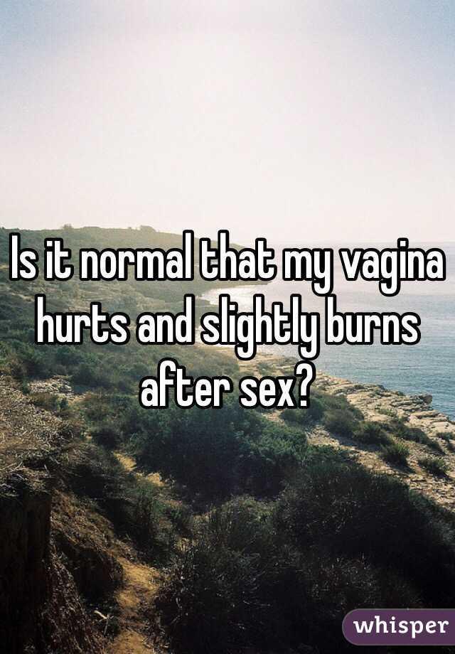 After sex my vagina hurts
