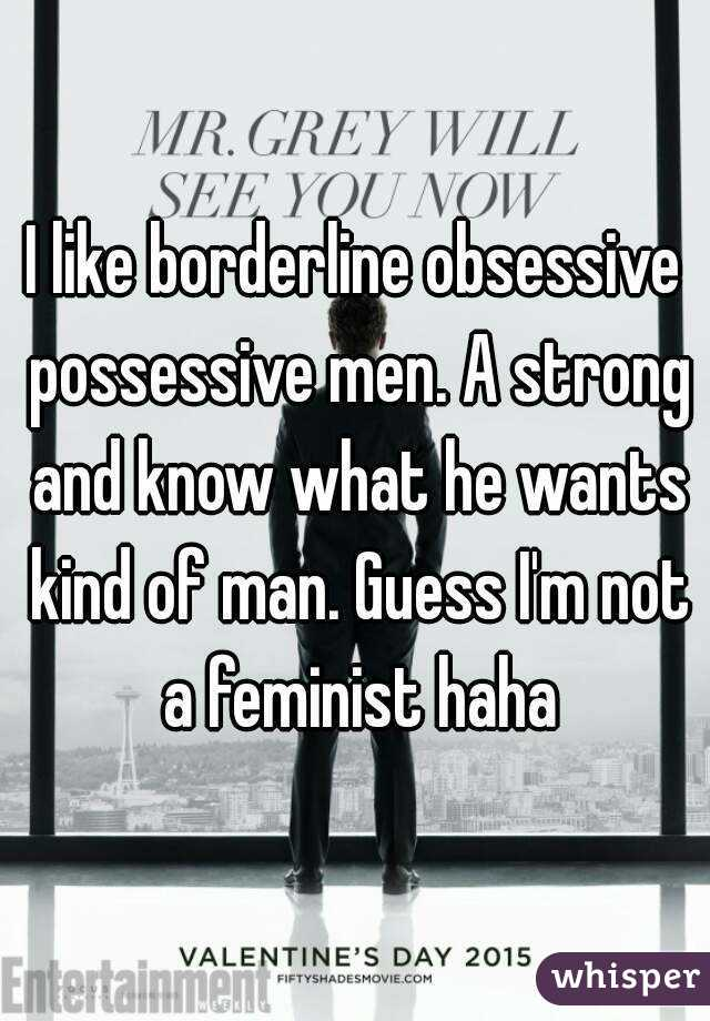 Obsessive possessive