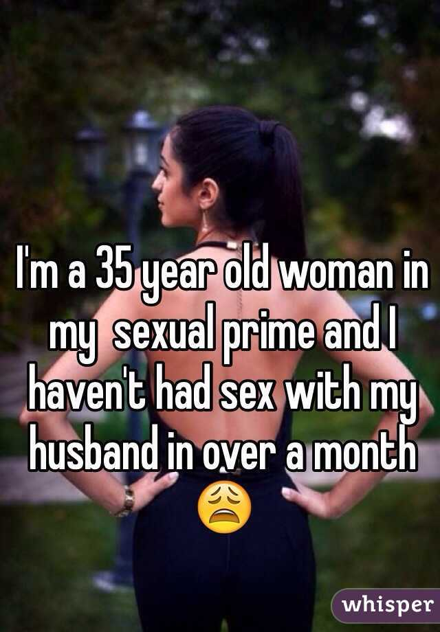 Havent had sex in 6 months