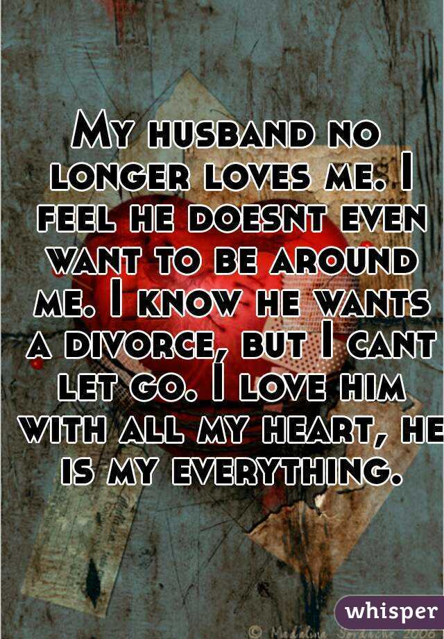 Husband Wants Divorce But Still Loves Me