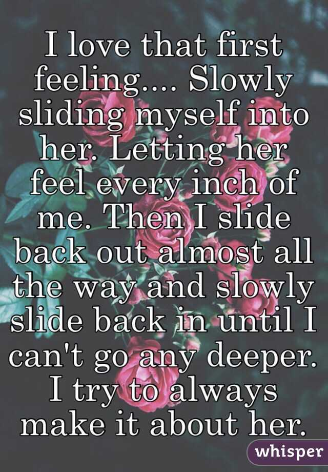 Slowly Sliding Myself Into Her Letting