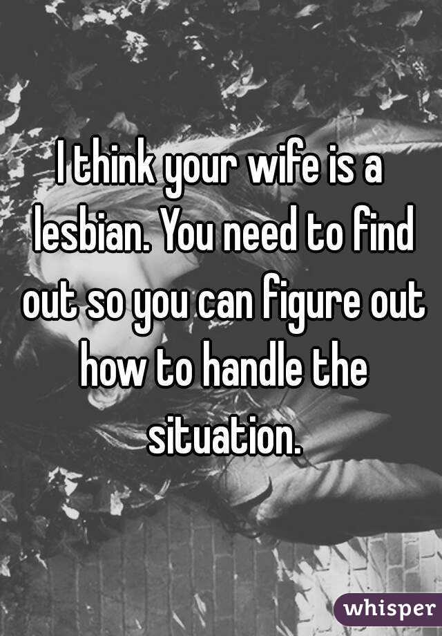 Wife is with a lesbian