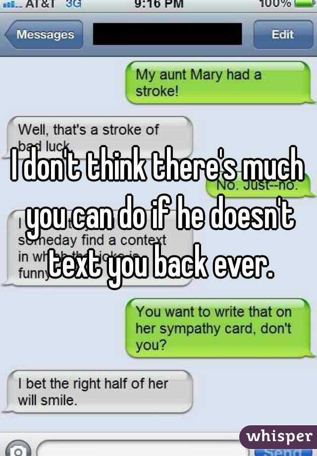 What To Do If He Doesn T Text Back