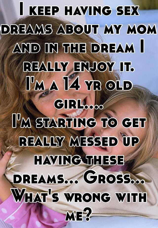 Sex dreams of mom