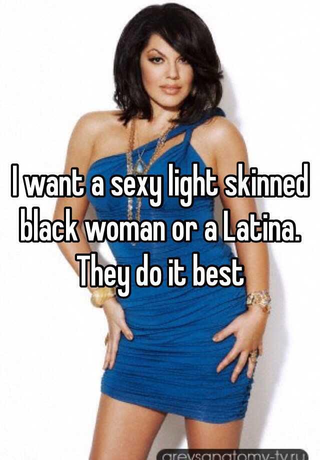 Sexy light skinned black women