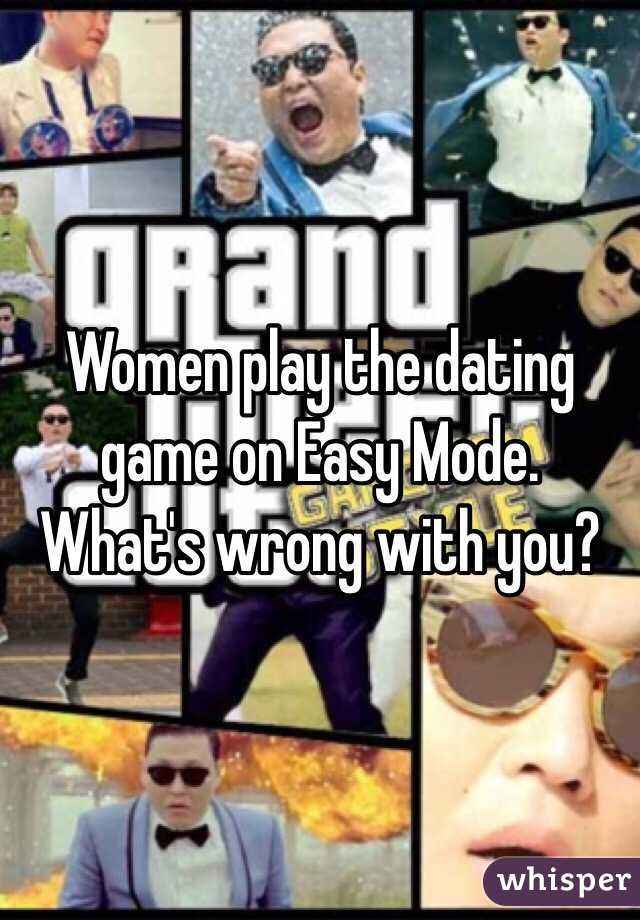 Dating games women play