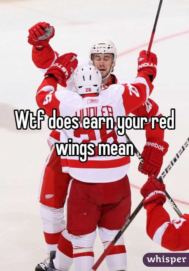 What Does Earning Your Red Wings Mean