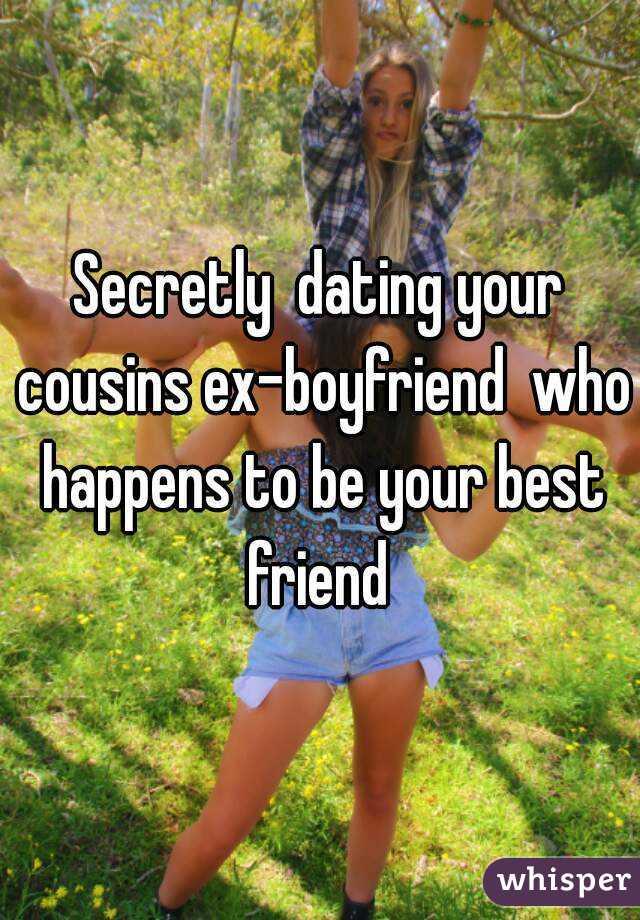 Dating a Cousins Ex
