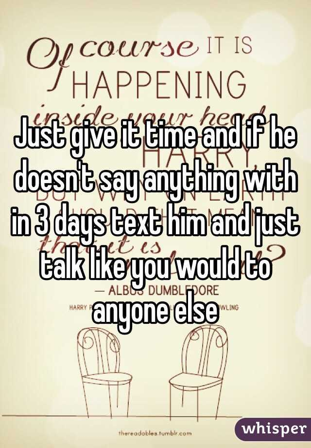 if a guy doesn t text you for a week