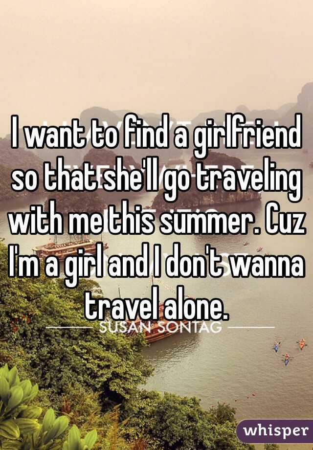 i want to find a girlfriend