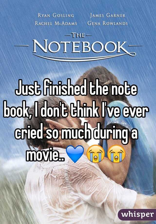 Just finished the note book, I don't think I've ever cried so much during a movie..💙😭😭