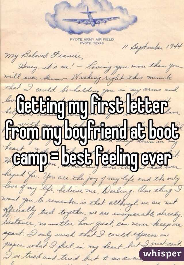 Getting my first letter from my boyfriend at boot camp = best feeling ever