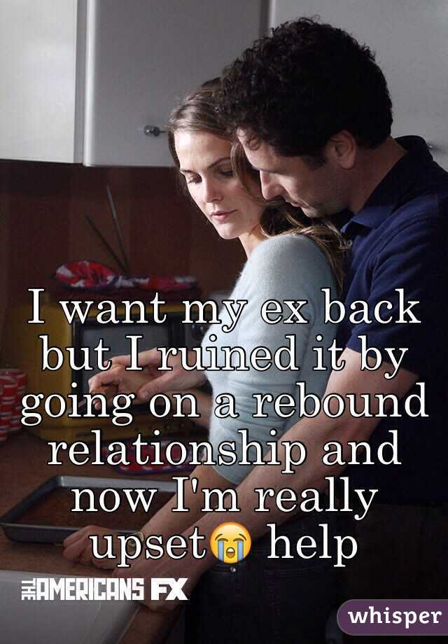 I want my ex back but I ruined it by going on a rebound