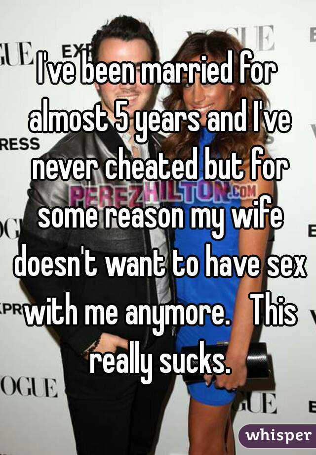 My wife never wants to have sex