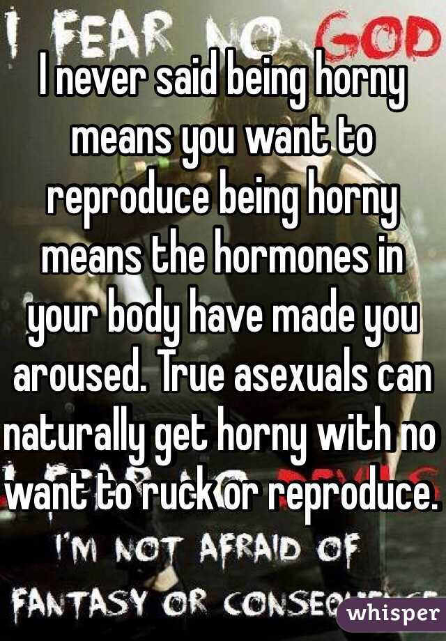 What does feeling horny mean