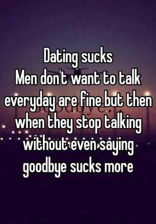 dating but dont talk everyday