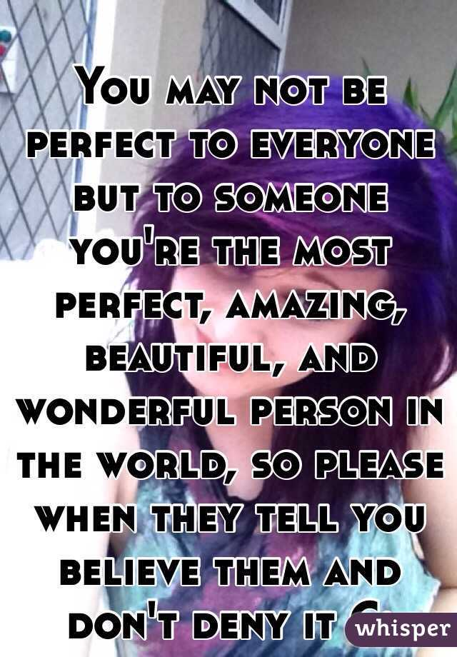 How to tell someone they are amazing