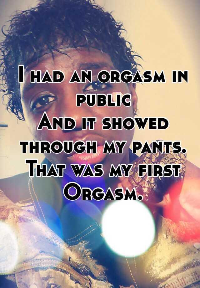 Orgasm in my pants