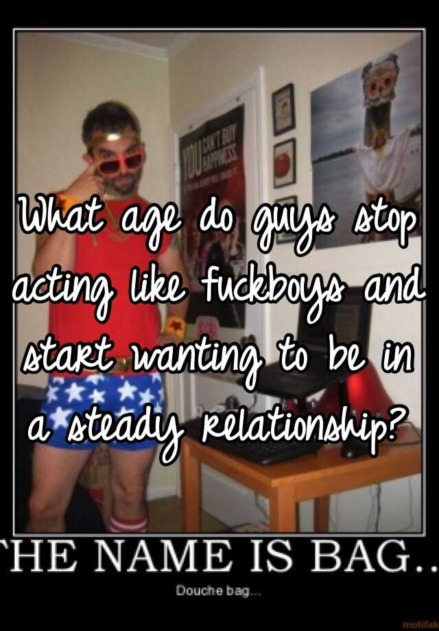When do guys start wanting serious relationships
