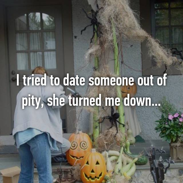 Dating me out of pity