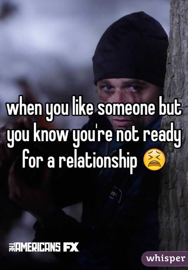 For When Ready Relationship A Are You